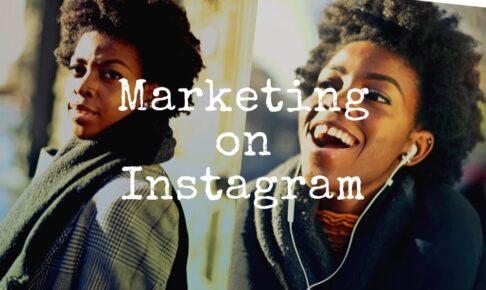 Instagramをマーケティングに活用!適したカテゴリーや集客のコツとは?